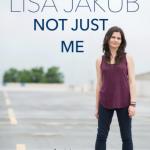 Lisa Jakub Book 'Not Just Me'