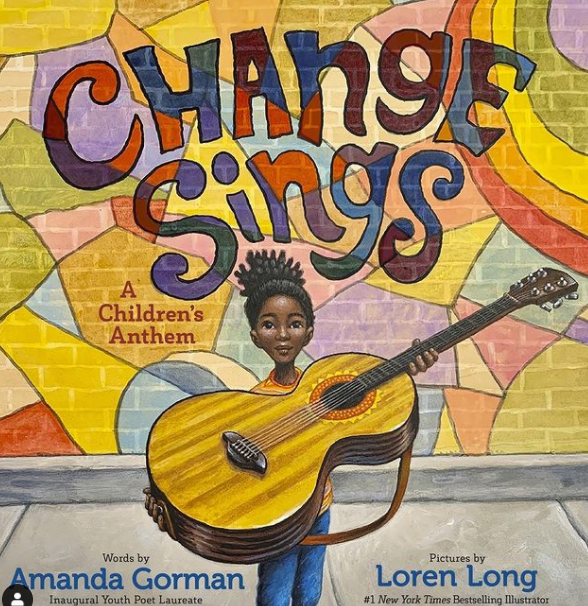 Amanda Gorman's children book 'Change Sings'